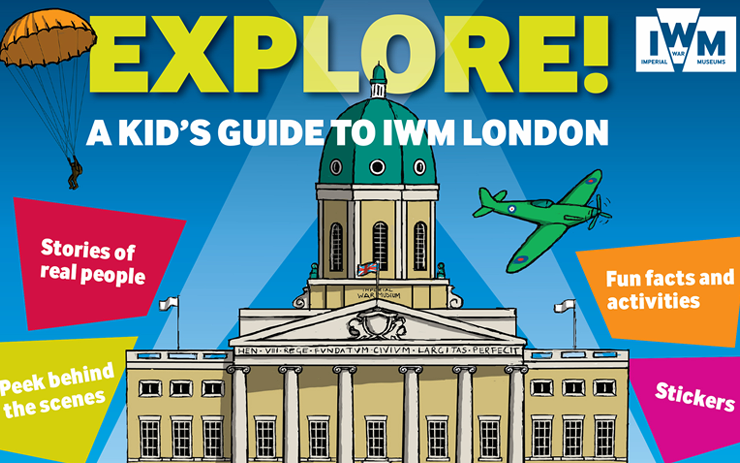 Front cover of Explore! A kid's guide to IWM London