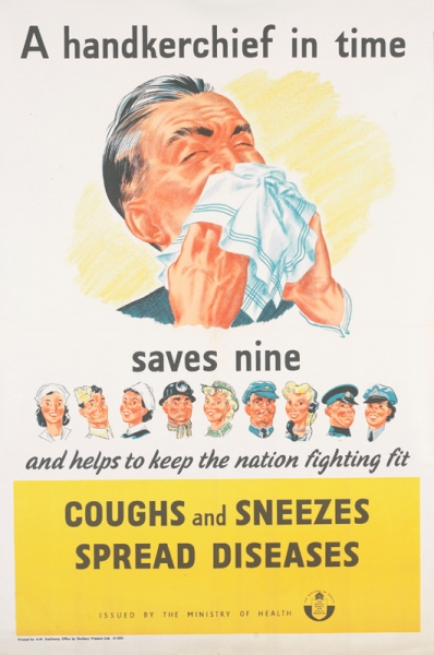 a portrait of a sneezing man, holding a handkerchief up to his face. text: A handkerchief in time saves nine and helps to keep the nation fighting fit COUGHS and SNEEZES SPREAD DISEASES ISSUED BY THE MINISTRY OF HEALTH THE MINISTRY OF HEALTH THE CENTRAL COUNCIL FOR HEALTH EDUCATION Printed for H.M. Stationery Office by Norbury Printers Ltd. 51-4253.