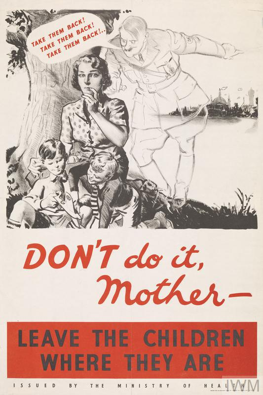 a monchrome image of an anxious looking mother sitting by the trunk of a tree in a rural scene with two young boys playing with a model aeroplane. A ghost-like figure of Hitler whispers to mother and points towards the city shown in the distance to the right. A speech bubble emerges from his mouth. text: TAKE THEM BACK! TAKE THEM BACK! TAKE THEM BACK! ... DON'T do it Mother - LEAVE THE CHILDREN WHERE THEY ARE ISSUED BY THE MINISTRY OF HEALTH.
