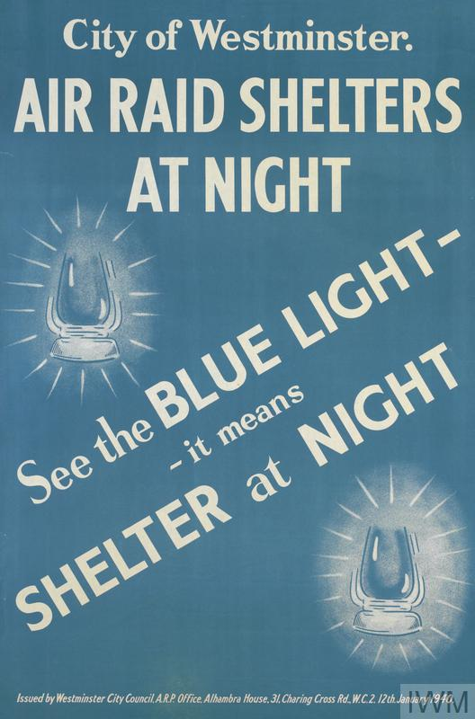 two lanterns, surrounded by haloes of light. text: City of Westminster. AIR RAID SHELTERS AT NIGHT See the BLUE LIGHT - - it means SHELTER at NIGHT Issued by Westminster City Council, A.R.P. Office, Alhambra House, 31, Charing Cross Rd., W.C.2. 12th. January 1940.
