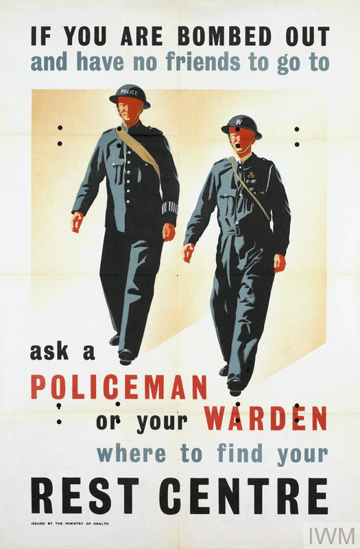 full-length representations of a policeman and ARP warden standing side-by-side and facing the viewer. text: IF YOU ARE BOMBED OUT and have no friends to go to ask a POLICEMAN or your WARDEN where to find your REST CENTRE ISSUED BY THE MINISTRY OF HEALTH