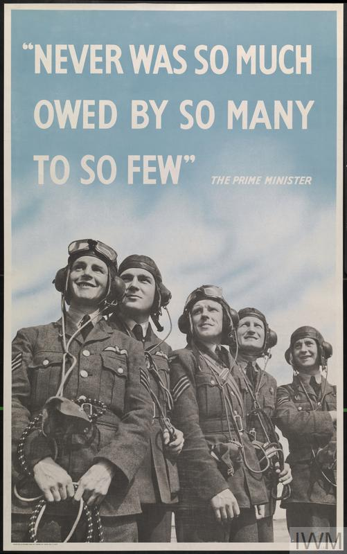 A group of five uniformed airmen stand together, looking upwards towards the left. Behind them is an airbrushed blue sky. text: Never was so much owed by so many to so few.
