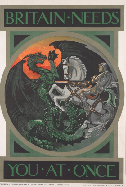 St George, in full plate armour, on horseback facing left, driving his lance into the body of a winged dragon. text: BRITAIN NEEDS YOU AT ONCE PUBLISHED BY THE PARLIAMENTARY RECRUITING COMMITTEE, LONDON. POSTER No. 108. PRINTED BY SPOTTISWOODE AND Co. L.T.D. LONDON, E.C.