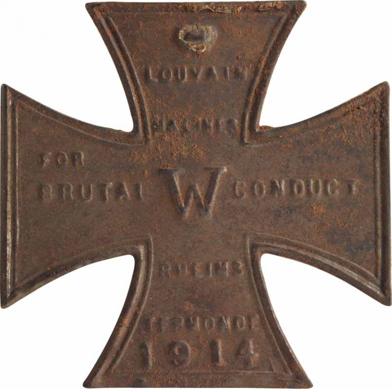 THE IRON CROSS OF THE KAISER. MADE IN ENGLAND. A MEMENTO OF THE GERMAN ATROCITIES.