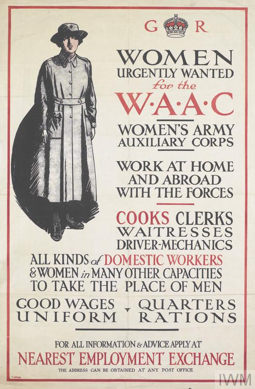a full-length depiction of a member of the Women's Army Auxiliary Corps. text: G R WOMEN URGENTLY WANTED for the W.A.A.C WOMEN'S ARMY AUXILIARY CORPS WORK AT HOME AND ABROAD WITH THE FORCES COOKS CLERKS WAITRESSES DRIVER-MECHANICS ALL KINDS of DOMESTIC WORKERS.