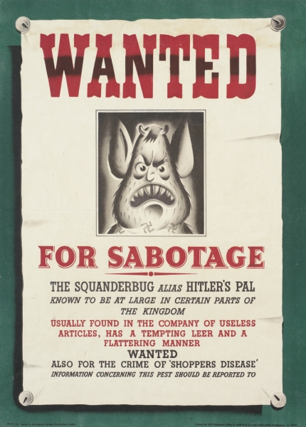 a portrait of the cartoon character the Squander Bug, set within a design of a 'Wanted' poster pinned to a wall.