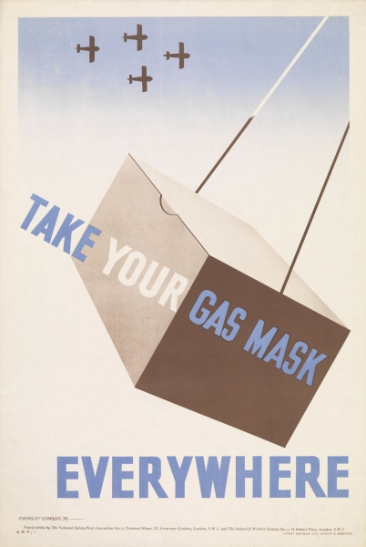 A large brown box swings from two strings against a white and blue sky. Above, four brown planes are flying in formation. Over the box, written diagonally, and beneath it, is the text in blue capital letters (the word 'YOUR' is written in white capitals). text: TAKE YOUR GAS MASK EVERYWHERE.