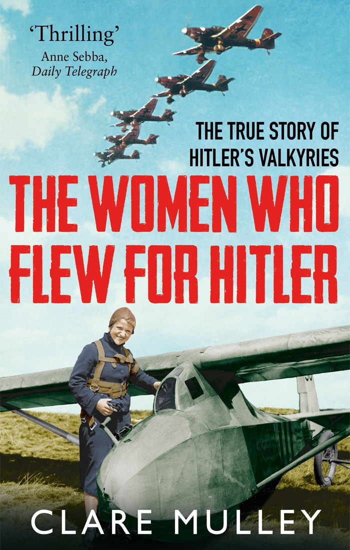 Cover of The Women Who Flew for Hitler