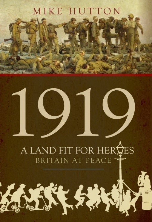 1919: A Land Fit for Heroes book cover