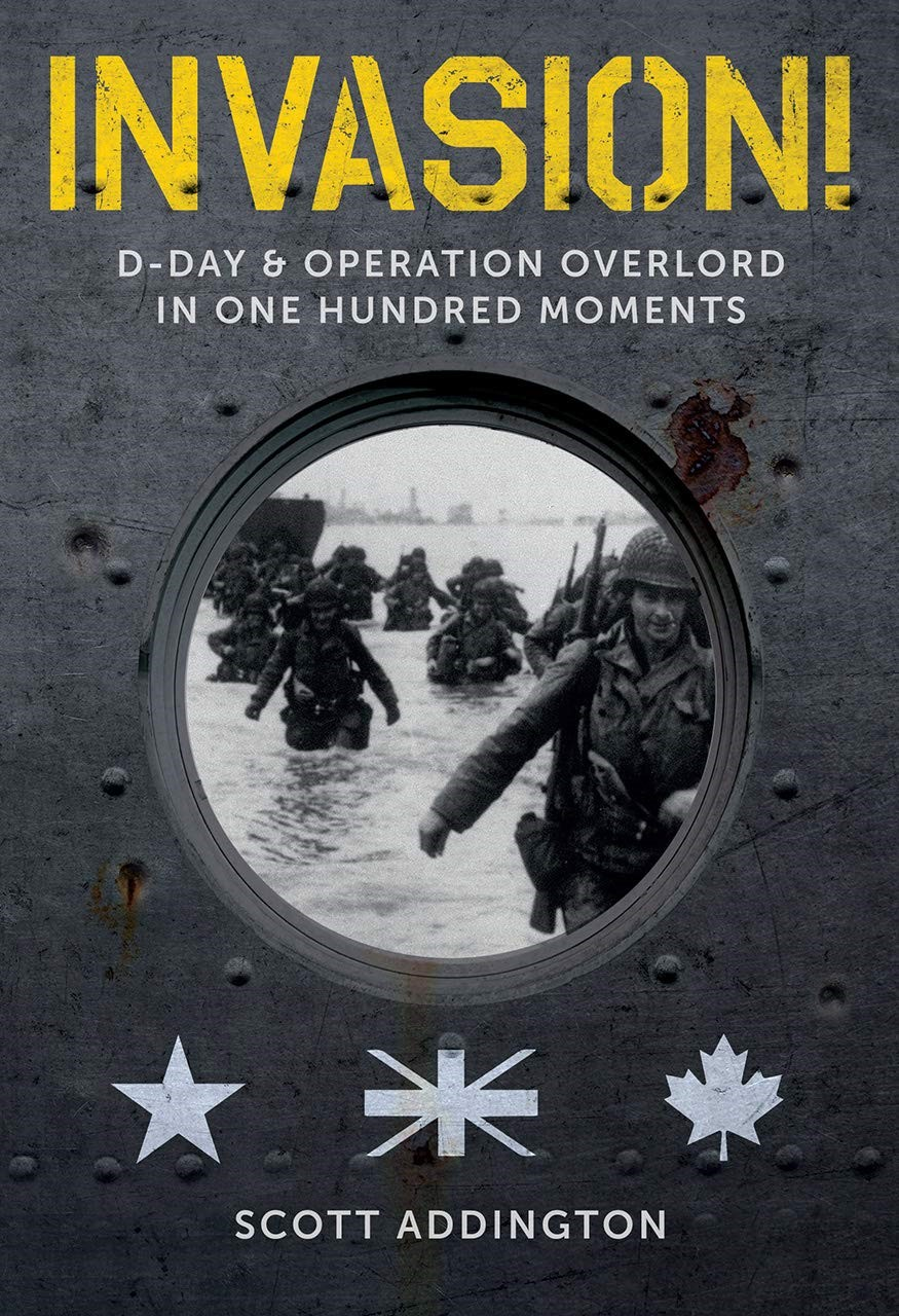 Invasion! D-Day & Operation Overlord in One Hundred Moments book cover
