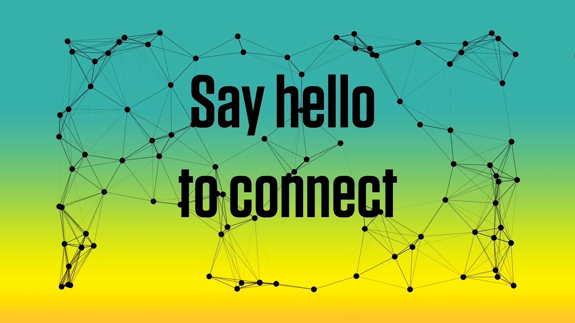 Say Hello to Connect Title Slide