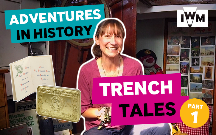 Adventures in History: Trench Tales - Part One