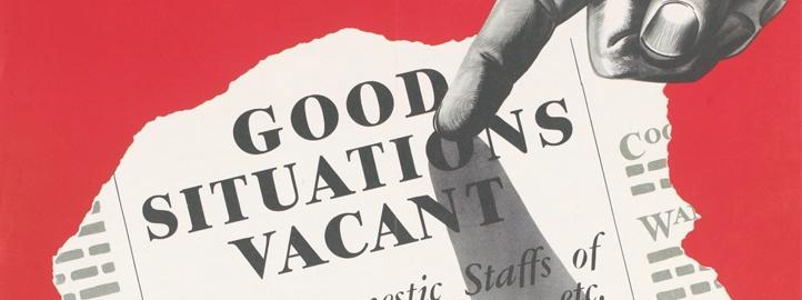 Wartime poster of a finger pointing at the headline Good Situations Vacant