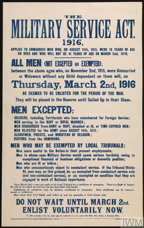 THE MILITARY SERVICE ACT, 1916 Parliamentary Recruiting Committee Poster No.153. This poster explains the ways men could be exempted from combatant service, including conscientious objection.