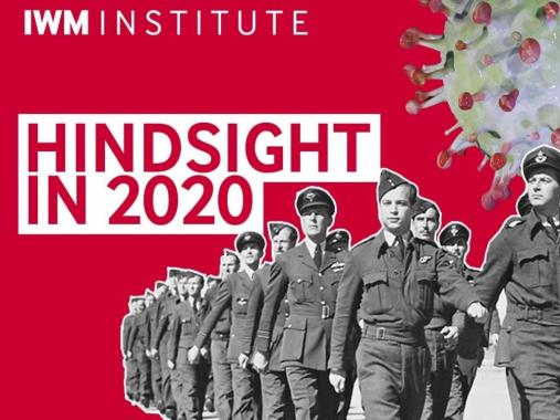 Poster image for the webinar series Hindsight in 2020 presented by IWM Institute