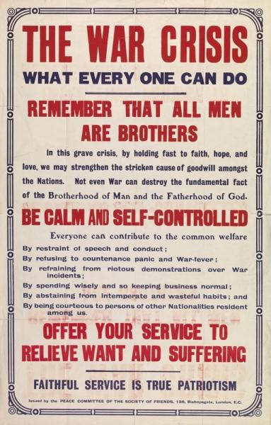 Poster issued by the Peace Committee of the Society of Friends (Quakers), 1914. © Religious Society of Friends (Quakers) in Britain.